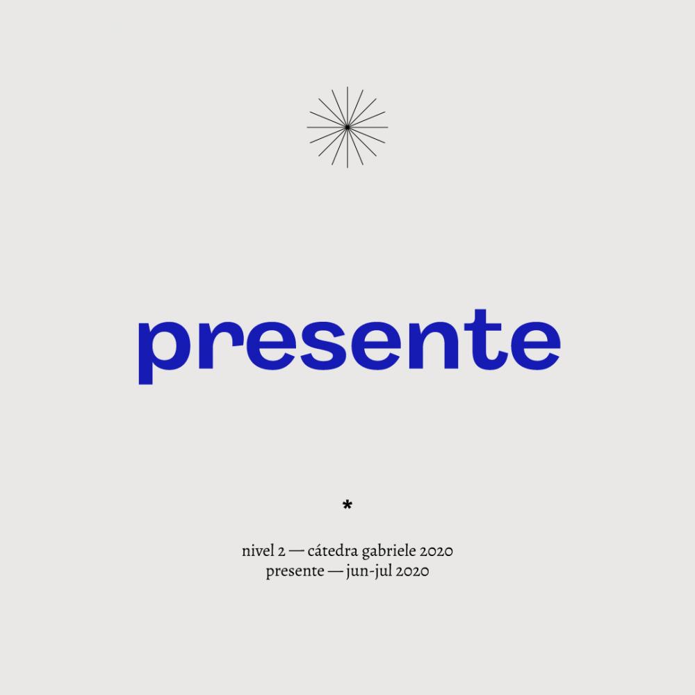 Presente – 2020
